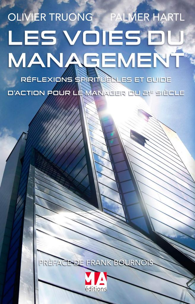 Les voies du management - Olivier Truong et Palmer Hartl